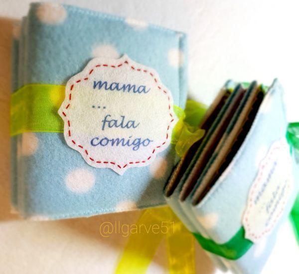 """Pequeno livro - """"Mama ... fala comigo"""""""